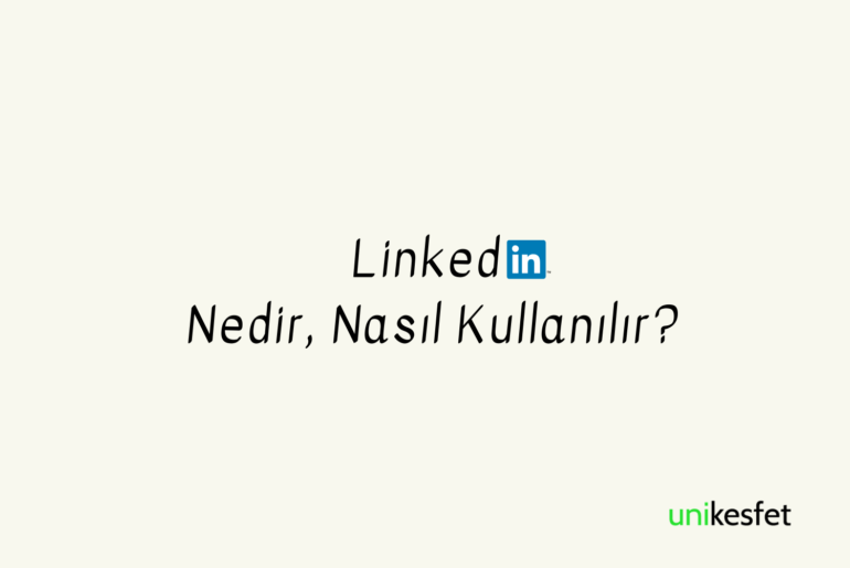 Linkedin nedir nasıl kulanılır