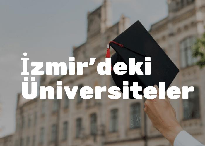 İzmir'deki Üniversiteler